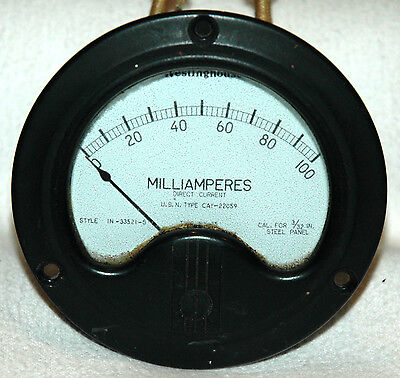 Westinghouse Panel Meter 0 - 100 Milliamperes