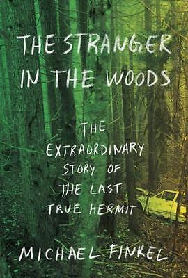 The Stranger in the Woods by Michael Finkel AUDIOBOOK UNABRIDGED in MP3 - NO CD
