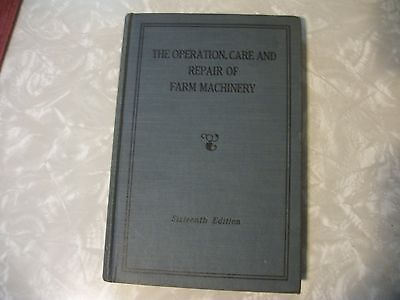 JOHN DEERE OPERATION, CARE and REPAIR of FARM MACHINERY BOOK-16th. EDITION-NICE!