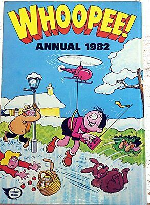 WHOOPEE! ANNUAL 1982 [Hardcover] [Jan 01, 1981] a fleetway annual …