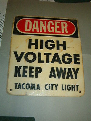 Vintage DANGER HIGH VOLTAGE Sign from the old Tacoma City Light Fast Shipping
