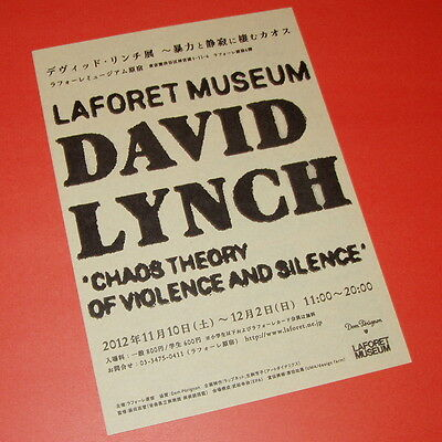 DAVID LYNCH Chaos Theory of Violence and Silence exhibition flyer Japan 2012