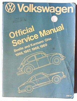 Volkswagen Beetle and Karmann Ghia Official Service Manual Type 1, 1966-1969 by…