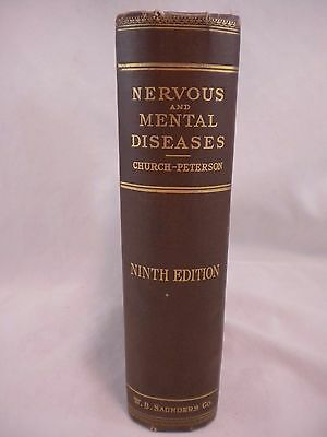Nervous and Mental Diseases 1919 Graphic Medical Book Student Dr Church Peterson