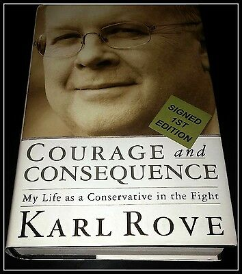 AUTOGRAPHED FLAT Hand SIGNED Courage & Consequence Karl Rove 1ST/1ST COA FreeS&H