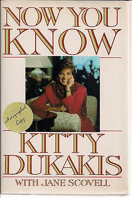AUTOGRAPHED HAND SIGNED BOOK Now You Know by Kitty Dukakis includes COA FREE S&H