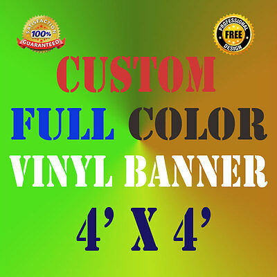 4' X 4' Full Color Custom Banner 13oz Vinyl Outdoor Personalized