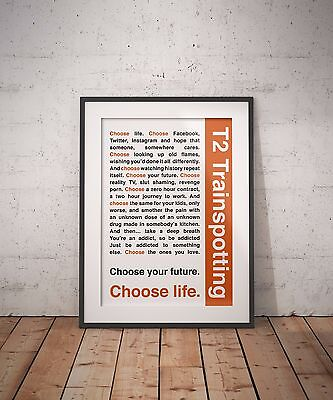 T2 Trainspotting- Choose Life QuotE Inspirational Typography A3 Art Print Poster