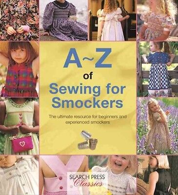 New A-Z of Sewing for Smockers By Country Bumpkin