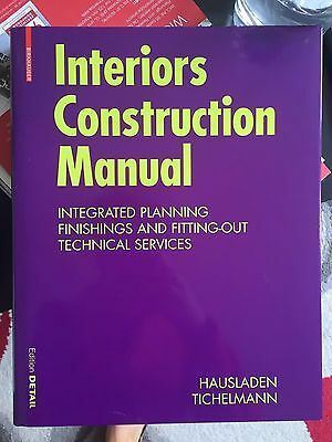 Interiors and Construction Manual Detail Edition
