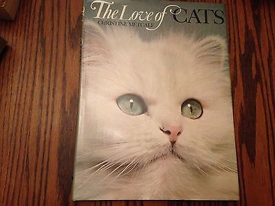 The Love of Cats by Christine Metcalf (gorgeous color photos!) Hardback