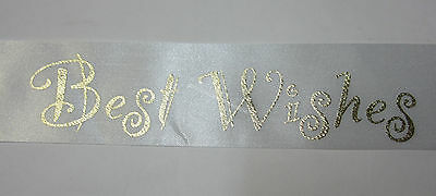New 20m Roll Satin Ribbon 38mm White with Gold Best Wishes for Wedding, Birthday