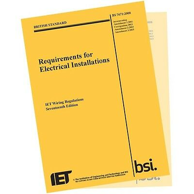 New BS7671:2008  Requirements for Electrical Installations  Amendment  3:2015