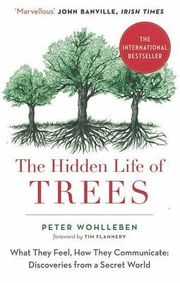 The Hidden Life of Trees by Peter Wohlleben NEW