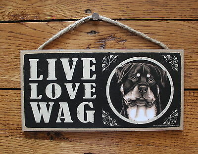 "Rottweiler Sign Live Love Wag Dog Wood Plaque 5""x10""  Made In USA"