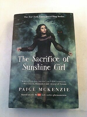 The Sacrifice of Sunshine Girl - by Paige Mckenzie - Signed 1st Edition HCDJ