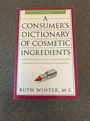 A Consumer's Dictionary of Cosmetic Ingredients by Ruth Winter (Paperback)