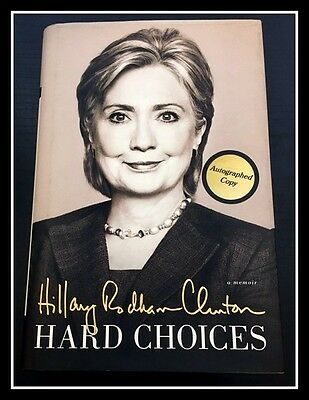 AUTOGRAPHED Hand Signed HARD CHOICES by Hillary Clinton 1ST Ed with COA Free S&H