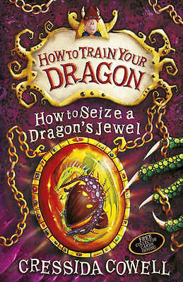 How to Seize a Dragon's Jewel: Book 10 by Cressida Cowell (Paperback, 2012)