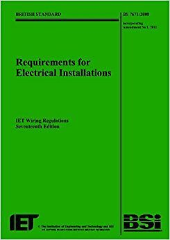 requirements for electrical installations IET wiring regulations 2011