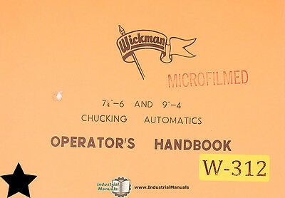 Wickman 7 ¼-6 and 9-4, Chucking Automatics Operator's Manual