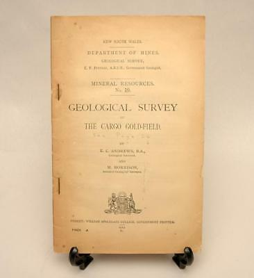 Rare Old NSW Dept of Mines Geological Survey The Cargo Gold Field Mining Book