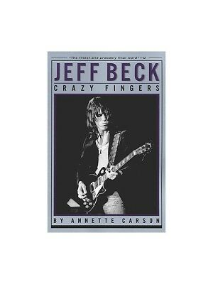 Annette Carson Jeff Beck Crazy Fingers Biography Reference Life MUSIC BOOK