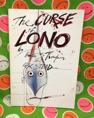 Hunter S. Thompson The Curse of Lono 1st Edition 1983 Paperback Marlin Fishing