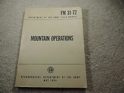 Mountain Operations: FM 31-72 Department of the Army May 1964