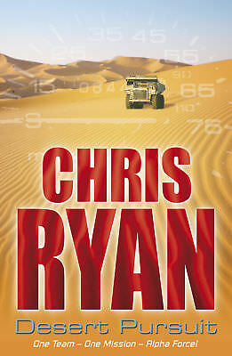 Chris Ryan - Alpha Force: Desert Pursuit: Book 4 (Paperback) 9780099439264