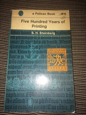 500 Years Of Printing By S.H Steinberg Paperback Book 1961