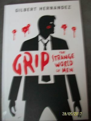 Grip The Strange World of Men Gilbert Hernandez Hardback Book Graphic Novel