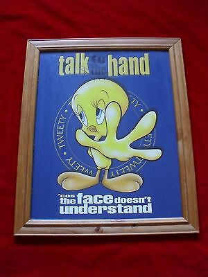 Warner Bro- Tweety Bird- Talk To The Hand- Timber Frame Print- Collectable