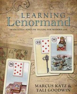 Learning Lenormand: Traditional Fortune Telling for Modern Life by Marcus Katz,…