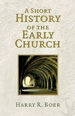 NEW A Short History Of The Early Church by Harry R. Boer BOOK (Paperback)
