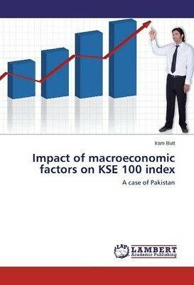 Impact of macroeconomic factors on KSE 100 index Butt, Iram