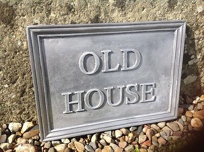 "SOLID LEAD HOUSE NAME PLAQUE. "" OLD HOUSE "" 40 mm lettering"