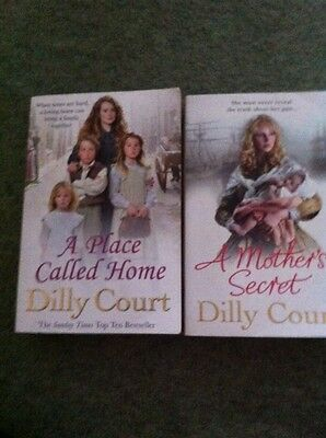 A Place Called Home And A Mothers Secret By Dilly Court