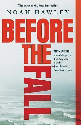 Before the Fall by Noah Hawley (2017, Paperback) used slightly worn