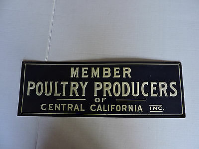 Rare, Original tin sign, Poultry Producers of Central California