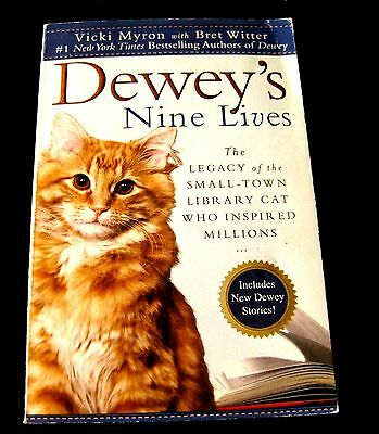 Dewey's Nine Lives: The Legacy of the Small-Town Library Cat Who Inspired...