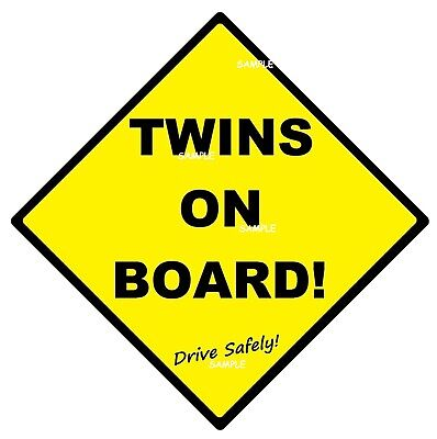 TWINS ON BOARD! - CAR SIGN - MADE IN AUSTRALIA - with 2 Peel Strips - FREE POST