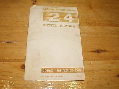 Massey Ferguson 24 Chisel Plough Operator Instruction Book. No.819 271  M2.
