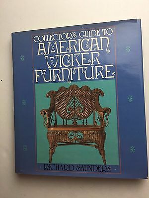 Collector's Guide To American Wicker Furniture Richard Saunders 1983 150 Pages H