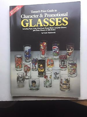 Tomart's Price Guide To Character & Promotional Glasses 1993 By Carol Markowski