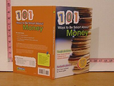 101 Way To Be Smart About Money by Rebecca Vickers (2012, Hardcover)
