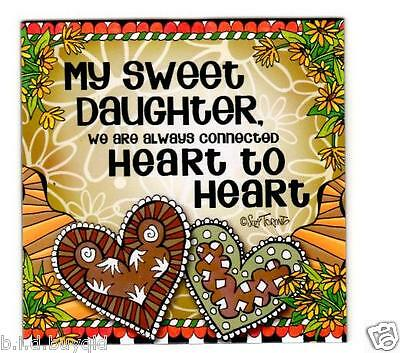 My Sweet Daughter Fridge Magnet Suzy Toronto Inspirational