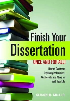 NEW Finish Your Dissertation Once And For All! How To... BOOK (Paperback)