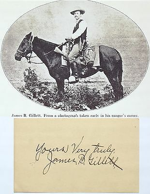 James B. Gillett Lawman Of The Old West Texas Ranger Signed Autograph ''Rare''