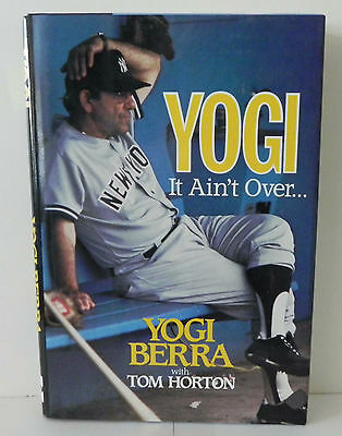 YOGI IT AIN'T OVER AUTOGRAPHED HARDCOVER BOOK BY BERRA & HORTON SIGNED w/COA